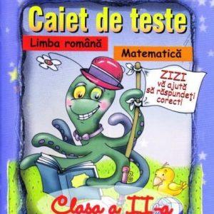 Caiet de teste la limba română şi matematică – clasa a II-a