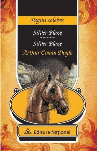 Silver Blaze - Ediţie bilingvă (română - engleză)